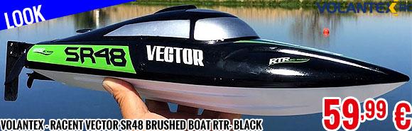 Look - Volantex - Racent Vector SR48 Brushed Boat RTR- Black