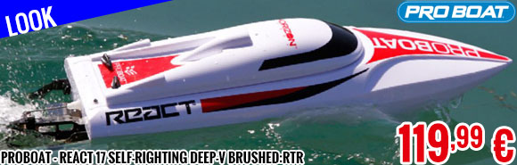 Look - Proboat - React 17 Self-Righting Deep-V Brushed:RTR