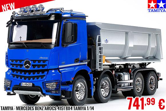 New - Tamiya - Mercedes Benz Arocs 4151 8x4 Tamiya au 1/14 avec benne