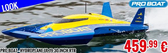 Look - Pro Boat - Hydroplane UL 19 30-inch RTR