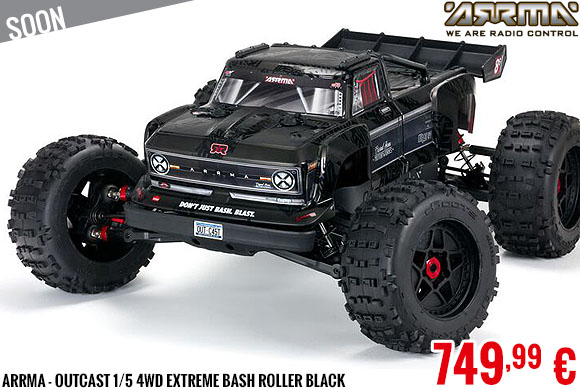 Soon - Arrma - Outcast 1/5 4WD Extreme Bash Roller Black