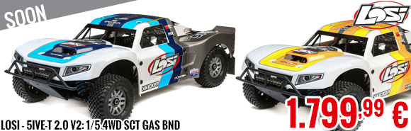 Soon - Losi - 5IVE-T 2.0 V2: 1/5 4wd SCT Gas BND