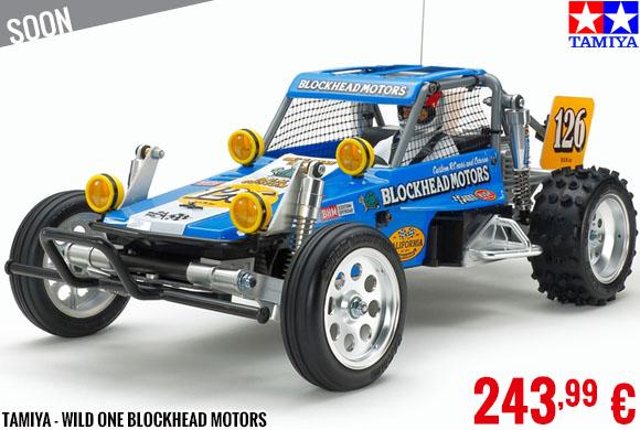 Soon - Tamiya - Wild One Blockhead Motors