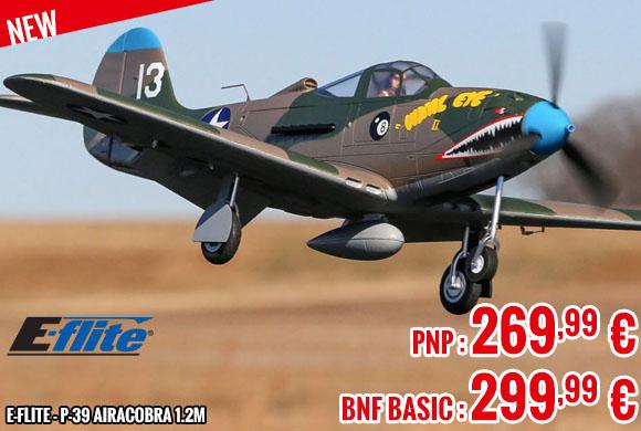 New - E-Flite - P-39 Airacobra 1.2m BNF Basic
