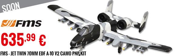 Soon - FMS - Jet Twin 70mm EDF A-10 V2 Camo PNP Kit