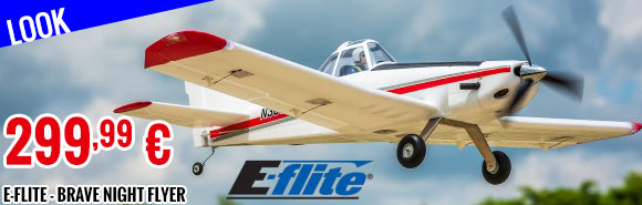 Look - E-Flite - Brave Night Flyer
