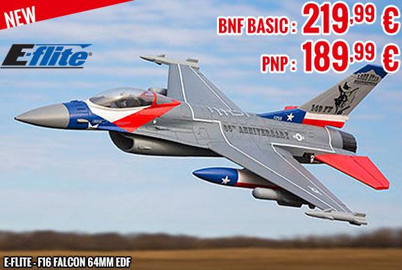New - E-Flite - F16 Falcon 64mm EDF