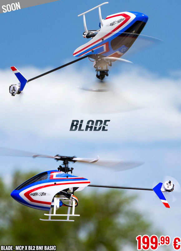 Soon - Blade - MCP X BL2 BNF Basic