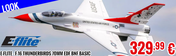 Look - E-Flite - F-16 Thunderbirds 70mm EDF BNF Basic