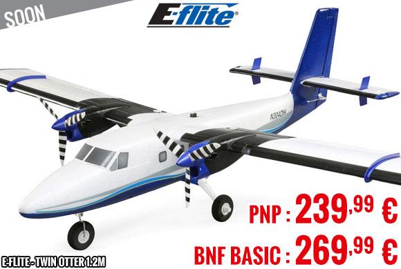 Soon - E-Flite - Twin Otter 1.2m