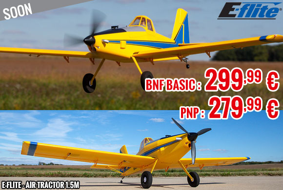 Soon - E-Flite - Air Tractor 1.5m