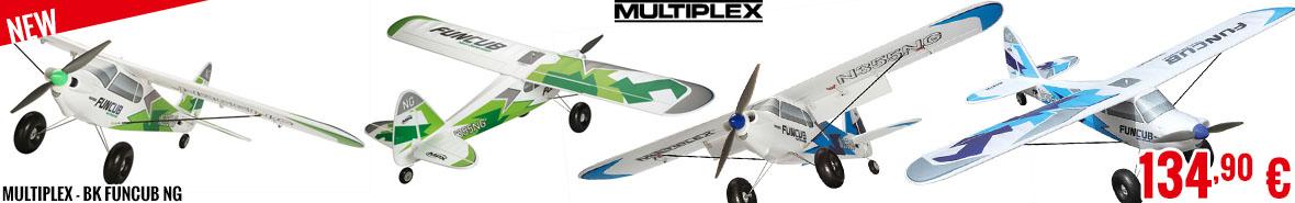 New - Multiplex - BK FunCub NG