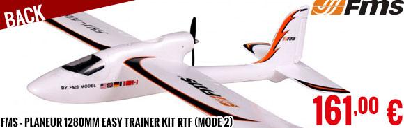 Back - FMS - Planeur 1280mm Easy Trainer kit RTF (mode 2)