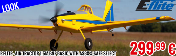 Look - E-Flite - Air Tractor 1.5m BNF Basic with AS3X & SAFE Select