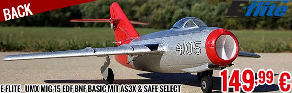 Back - E-Flite - UMX MiG-15 EDF BNF Basic mit AS3X & SAFE Select
