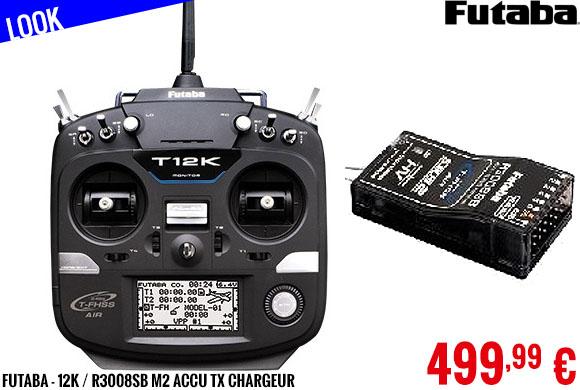Look - Futaba - 12K / R3008SB M2 Accu TX Chargeur