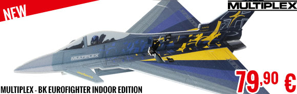New - Multiplex - BK Eurofighter Indoor Edition