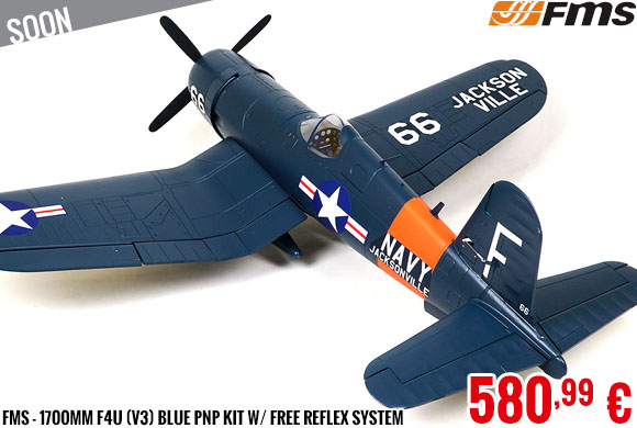 Soon - FMS - 1700mm F4U (V3) Blue PNP kit w/ free reflex system