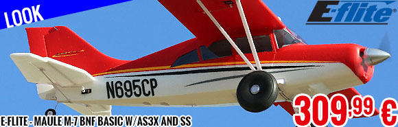 Look - E-Flite - Maule M-7 BNF Basic w/AS3X and SS