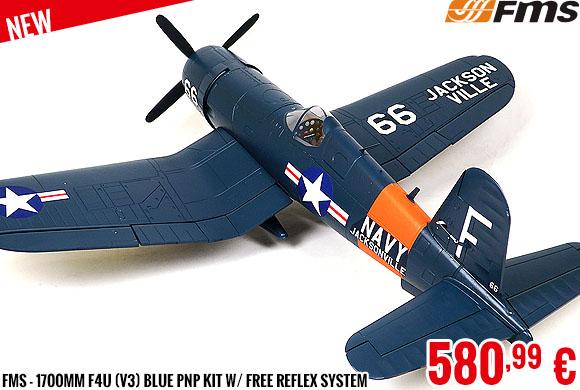 New - FMS - 1700mm F4U (V3) Blue PNP kit w/ free reflex system