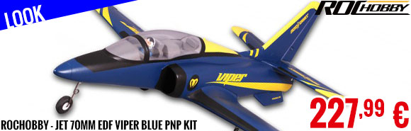 Look - RocHobby - Jet 70mm EDF Viper Blue PNP kit