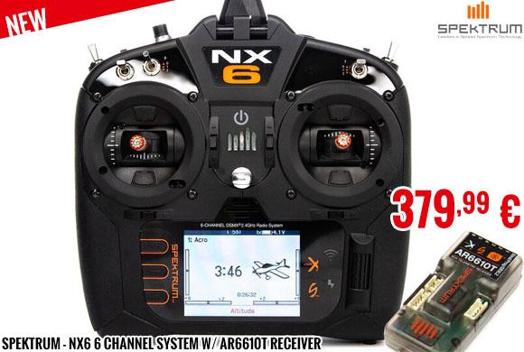 New - Spektrum - NX6 6 Channel System w/ AR6610T Receiver