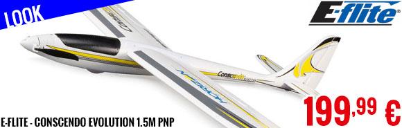 Look - E-Flite - Conscendo Evolution 1.5m PNP