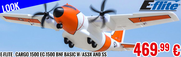 Look - E-Flite - Cargo 1500 EC-1500 BNF Basic w/AS3X and SS
