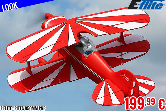 Look - E-Flite - Pitts 850mm PNP