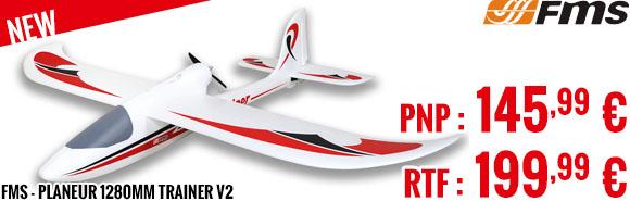 New - FMS - Planeur 1280mm Trainer V2