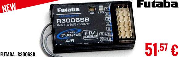 New - Futaba - R3006SB
