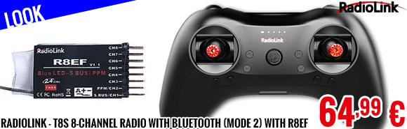 Look - Radiolink - T8S 8-channel radio with Bluetooth (Mode 2) with R8EF Receiver