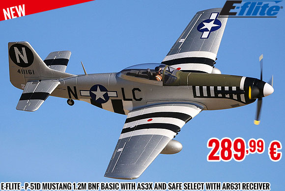 New - E-Flite - P-51D Mustang 1.2m BNF Basic with AS3X and SAFE Select with AR631 Rec