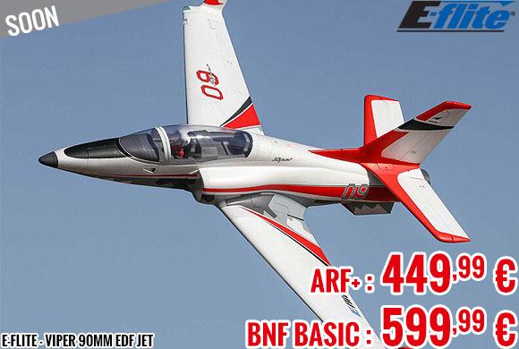 Soon - E-Flite - Viper 90mm EDF Jet