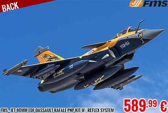 Back - FMS - Jet 80mm EDF Dassault Rafale PNP kit w/ reflex system