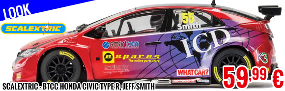 Look - Scalextric - BTCC Honda Civic Type R, Jeff Smith