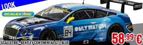 Look - Scalextric - Bentley Continental GT3 Blue