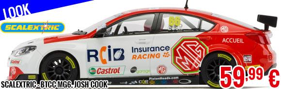 Look - Scalextric - BTCC MG6, Josh Cook