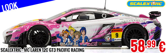 Look - Scalextric - Mc Laren 12C GT3 Pacific Racing