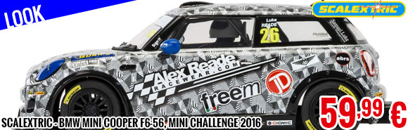 Look - Scalextric - BMW Mini Cooper F6-56, Mini Challenge 2016
