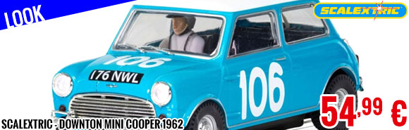 Look - Scalextric - Downton Mini Cooper 1962