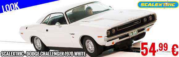Look - Scalextric - Dodge Challenger 1970 White