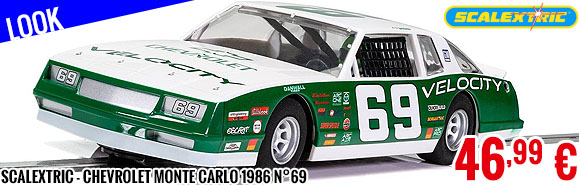 Look - Scalextric - Chevrolet Monte Carlo 1986 N°69