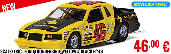 New - Scalextric - Ford Thunderbird - Yellow & Black N°46