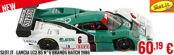 New - Slot.it - Lancia LC2-85 n°6 Brands Hatch 1986