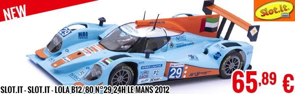 New - Slot.it - Slot.it - Lola B12/80 n°29 24h Le Mans 2012