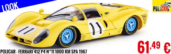 Look - Policar - Ferrari 412 P4 n°11 1000 km Spa 1967