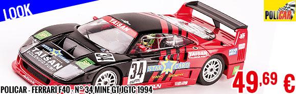 Look - Policar - Ferrari F40 - n° 34 Mine GT JGTC 1994