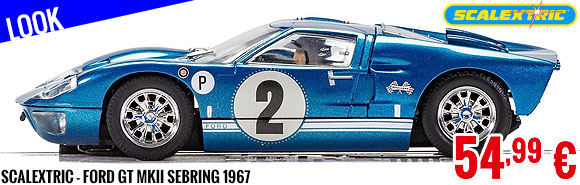 Look - Scalextric - Ford GT MKII Sebring 1967