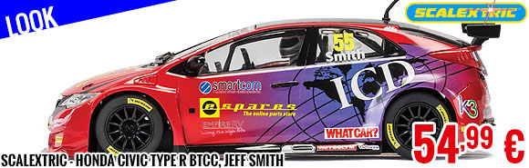 Look - Scalextric - Honda Civic Type R BTCC, Jeff Smith
